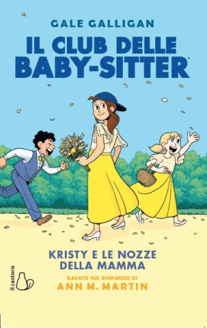 Kristy e le nozze della mamma